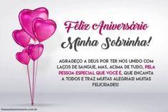 Parabéns minha Sobrinha! Felicidades! – Frases de Aniversário One Drive, Congratulations, Anniversary Quotes, Cute, Permaculture, Flowers