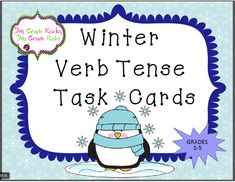 CC Aligned 3-5.  This set includes 20 January/winter themed verb tense task cards. Only $2! Students are asked to read each sentence and identify whether the verb is past tense, present tense, or future tense.