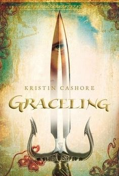"""Graceling, Kristin Cashore 