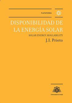 Disponibilidad de la energia solar = Solar energy availability / J. I. Prieto
