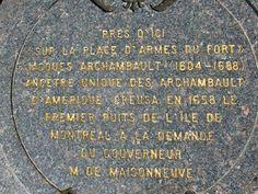 Plaque du premier puits de l'île de Montréal. Vue avant France 2, Of Montreal, Fiction Writing, Keep In Mind, Plaque, Genealogy, Ancestry, Passion, French