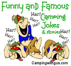 Funny camping jokes and stories from clean one-liners to salty, rude, and crude