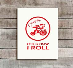 Red personalized That is how I roll Nursery by SweetSiennaPrints, $18.00