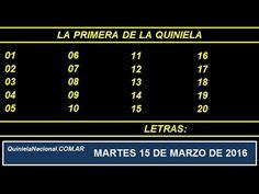 Quiniela Nacional La Primera Martes 15 de Marzo de 2016. http://www.quinielanacional.com.ar