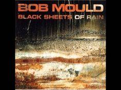 Bob Mould - Black Sheets of Rain