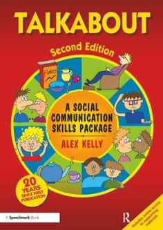 Talkabout: A social communication skills package. 2nd ed. (2016). by Alex Kelly