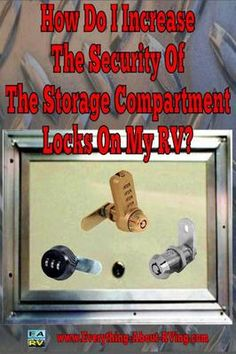 How Do I Increase The Security Of The Storage Compartment Locks On My RV? Just to preface my question, I have read the article on your website about RV Compartment keys being somewhat useless when it comes to really only having Rv Camping Checklist, Rv Camping Tips, Camping Glamping, Outdoor Camping, Camping Style, Camping Recipes, Camping Essentials, Hiking Style, Camping List
