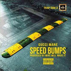 "Juels of Rome's Updates: #NewMusic Gucci Mane ""Speed Bumps"" | @Swurvradio"