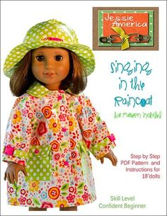 Jessie America Singing in the Raincoat Doll Clothes Pattern 18 inch American…