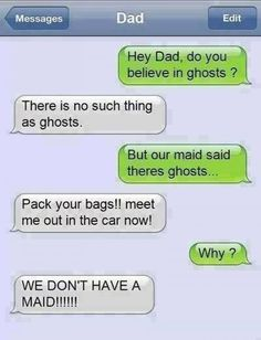 Funny texts - Do you believe in ghosts - http://www.jokideo.com/