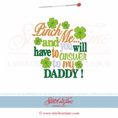 71 St Patrick : Pinch Me...Daddy 5x7