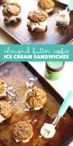 Ice Cream Almond Butter Cookie Sandwiches