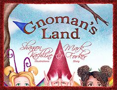 Gnoman's Land by Mark Forker