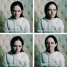 It's meant to make me normal. Like all the other women you know. Compliant, obedient. A cog in an intricate social machine... and no more. #pennydreadful