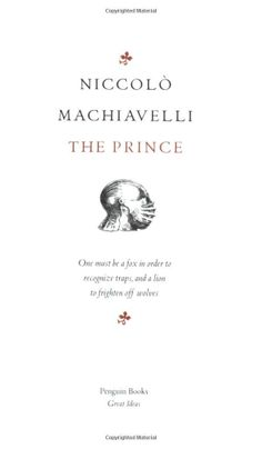 The Prince by Niccolo Machiavelli, Anthony Grafton