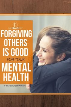 Are you the kind of person who has a tendency to hold on to a grudge? If so, you could be increasing your risk for depression, especially if you_re a woman. A new study has highlighted the ways in which forgiveness can help or hurt our mental health.