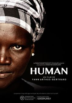 "U for ""HUman"" - Yann Arthus Bertrand Netflix Movies To Watch, Movie To Watch List, Michael Moore, Little Miss Sunshine, Music Film, Film Movie, Human Documentary, Cinema Posters, Movie Posters"