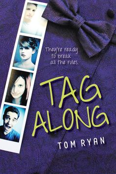 My new book! Tag Along by Tom Ryan