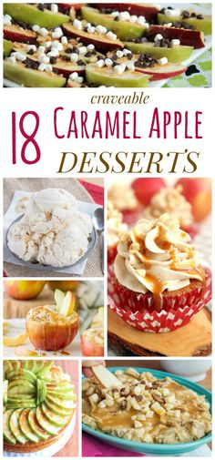 18 Craveable Caramel Apple Dessert Recipes - the best cakes, cupcakes, cookies, bars, dips, and so much more featuring that favorite pairing of caramel and apples!