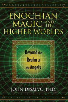 Enochian Magic and the Higher Worlds (eBook)