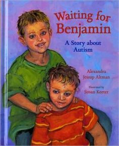 """My name is Alexander and I was born first. Then came Benjamin. After Benjamin's second birthday we all waited for him to talk, but he didn't say any words. He just wiggled his fingers and rocked."""" Review from Children's Books Heal."""