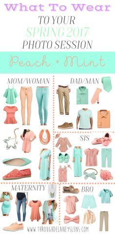 What To Wear To Your Spring 2018 Photo Session - Through Delaney's Lens  What To Wear To Your Spring 2018 Photo Session  Family | Maternity | Engagement | Photography | Outfit Inspiration | Mint + Peach