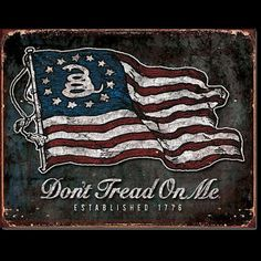 pictures of Don't Tread on Me flag   Don't Tread On Me - American Flag Distressed Retro Vintage Tin Sign ...