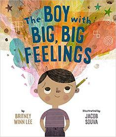 Amazon.com: The Boy with Big, Big Feelings (The Big, Big) (9781506454504): Britney Winn Lee, Jacob Souva, Jacob Souva: Books Book Club Books, The Book, Kid Books, Baby Books, Music Books, School Librarian, Book Authors, Writing A Book, Teaching Kids