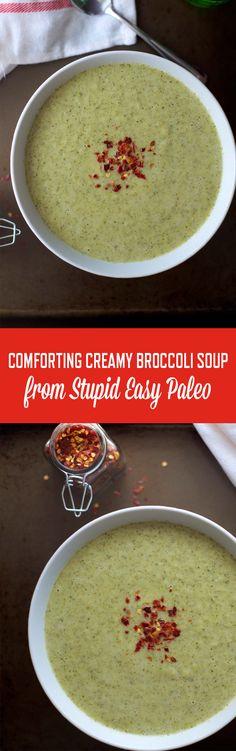 Comforting Creamy Broccoli Soup Recipe | StupidEasyPaleo.com  Whole30