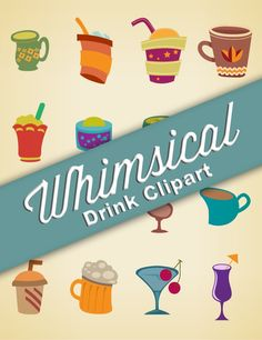 WHIMSICAL Drink Clipart, 16 Image Set Printable Graphic Design Beverage Clip Art Images, Digital Download Coffee, Beer, Cocktail, Soda, Chai by graficaitalia on Etsy