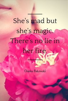 Charles Bukowski quote - Photo by Petra Veikkola Photography www.petraveikkola.com