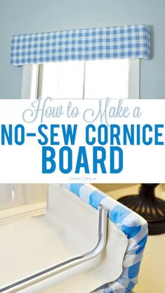 How to Make a No-Sew Cornice Board This tutorial on how to make a no-sew styrofoam cornice board is such an easy DIY project - looks so cute in a bedroom/nursery and is as easy as gluing and taping a few things in place! Window Cornices, Valance Window Treatments, Window Cornice Diy, Valances, Window Blinds, Room Window, Window Coverings, Diy Simple, Cornice Boards