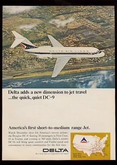 1965 Delta Air Lines DC-9 Print Ad .The first airplane I remember Dad flying. Our bimonthly ride to Grand mom's. Didn't realize how fortunate we were! Delta should have kept the paint job. It was classic.