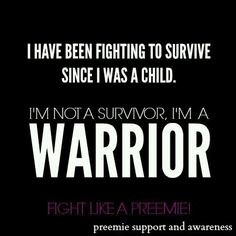 Fight Like a Preemie #preemie #nicu #preemiesupportandawarness #quotes #worldprematurity