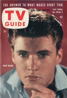 """Ricky Nelson of """"The Adventures of Ozzie and Harriet""""  December 28 1957-January 3 1958"""