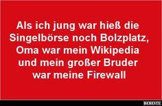 Als ich jung war hieß die Singelbörse..   DEBESTE.de, Lustige Bilder, Sprüche, Witze und Videos