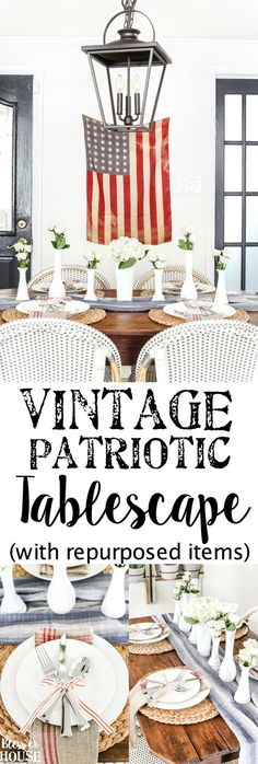 Vintage Patriotic Tablescape | blesserhouse.com - 5 tips for decorating a vintage patriotic tablescape on a budget for July 4th, Veteran's Day, or Memorial Day using repurposed items. #memorialday #4thofjuly #patrioticdecor #summertablescape #blesserhouse