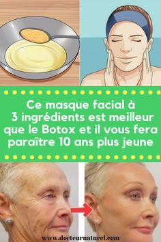 Voici comment se débarrasser des rides et gagner 10 ans de jeunesse avec un seul masque masque à base d'ingrédient naturel #masque #peau #botox #beauté #recette