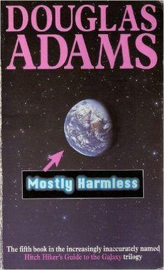 Mostly Harmless: Amazon.co.uk: Douglas Adams: 9780330323116: Books