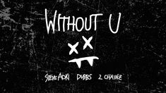 Steve Aoki & DVBBS - Without U feat. 2 Chainz (Cover Art) [Ultra Music]