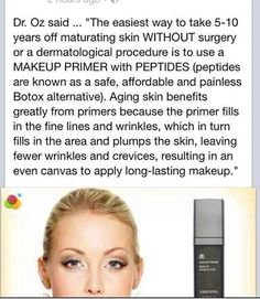 The greatest Primer I've ever used.  Even Dr. Oz agrees.  Ask me how to get it.  Arbonne.com with ID: 13911967
