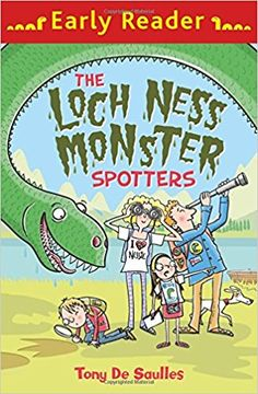 The Loch Ness Monster Spotters (Early Reader): Amazon.co.uk: Tony De Saulles: 9781510101852: Books