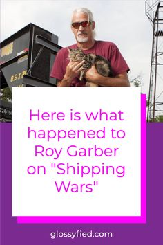 The most memorable character from Shipping Wars is probably Roy Garber. He was missing from the show's last 2 seasons. What happened to him? Big Shark, Condolence Messages, Celebrity Deaths, Last Episode, Social Media Pages, Letting Go, How To Memorize Things, It Cast, War