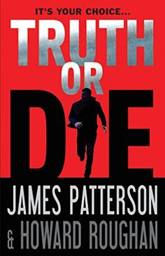 Truth or Die by James Patterson and Howard Roughan. When his journalist girlfriend's latest scoop leads to a violent confrontation, attorney Trevor Mann discovers a shocking secret that governments and terrorist organizations would do anything to possess. New Books, Books To Read, James Patterson, Peaceful Life, Mystery Thriller, Thriller Books, Book Nooks, Reading Lists, Reading Nook