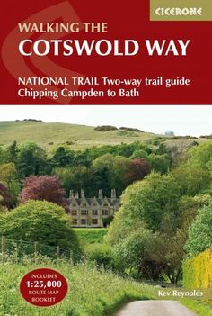 The Cotswold Way: Two-way National Trail Description