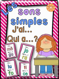 "Les sons simples - jeu ""j'ai... qui a...?"" French Resources, France, Daily 5, Jouer, Simple, Teaching, School, Logo, Fun Activities"