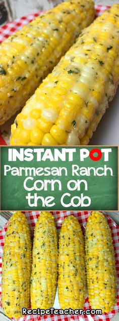 Instant Pot Parmesan Ranch Corn on the Cob. Instant Pot Parmesan Ranch Corn on the Cob. Easy to make and seasoned to perfection. Perfectly cooked corn on the cob in your Instant Pot pressure cooker. Veggie Recipes, Beef Recipes, Healthy Recipes, Easy Instapot Recipes, Corn Recipes, German Recipes, Whole30 Recipes, Skinny Recipes, Mexican Recipes