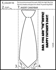 """Free Printable Father's day tie coloring page. Color, cut, fold, tape, and insert candy bar. Dad, you are """"tie""""riffic!"""