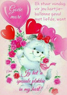 Good Morning Wishes, Day Wishes, Morning Messages, Good Morning Quotes, Friendship Messages, Friendship Quotes, Goeie More, Afrikaans Quotes, Dear Sister