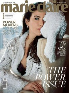 Liv Tyler Stuns For Marie Claire Malaysia, Talks On Being The Face Of Triumph Lingerie Marie Claire, Liv Tyler Style, Fashion Magazine Cover, Magazine Covers, Eye Of Horus Illuminati, Timeless Beauty, Covergirl, Editorial Photography, Icons